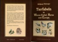 Tierfabeln in Wanne-Eickel, Herne und Europa